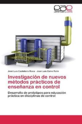 Investigación de nuevos métodos prácticos de enseñanza en control