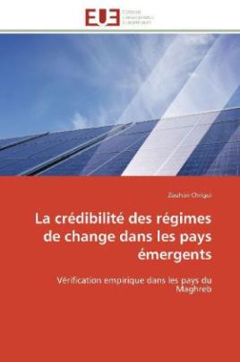 La crédibilité des régimes de change dans les pays émergents