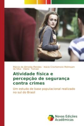 Atividade física e percepção de segurança contra crimes