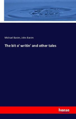 The bit o' writin' and other tales