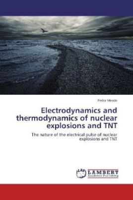Electrodynamics and thermodynamics of nuclear explosions and TNT