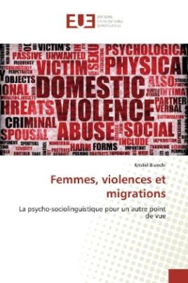 Femmes, violences et migrations