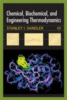 Chemical, Biochemical, and Engineering Thermodynamics, w. CD-ROM