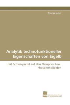 Analytik technofunktioneller Eigenschaften von Eigelb