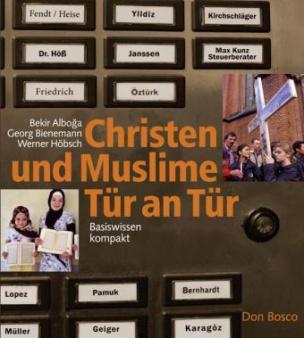 Christen und Muslime Tür an Tür
