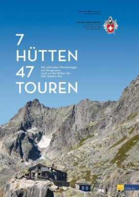7 Hütten, 47 Touren