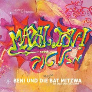 Beni und die (nervige) Bat Mitzwa