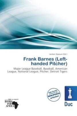Frank Barnes (Left-handed Pitcher)