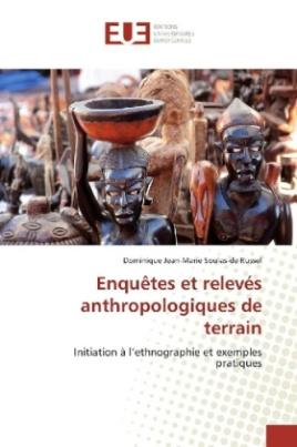 Enquêtes et relevés anthropologiques de terrain