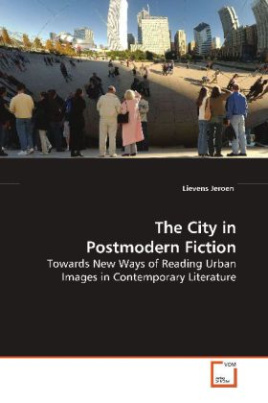 The City in Postmodern Fiction