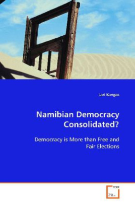 Namibian Democracy Consolidated?
