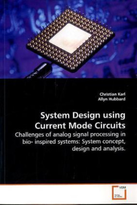 System Design using Current Mode Circuits