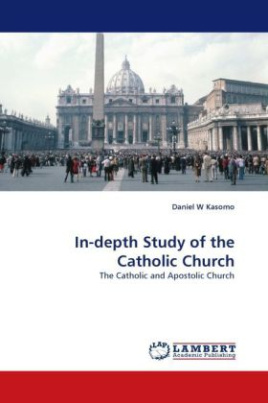 In-depth Study of the Catholic Church