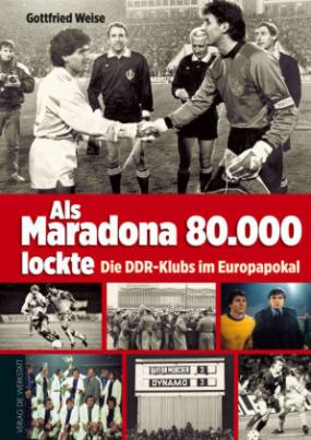 Als Maradona 80.000 lockte