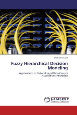Fuzzy Hierarchical Decision Modeling