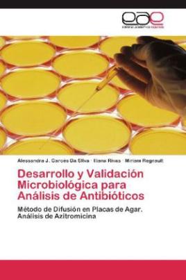 Desarrollo y Validación Microbiológica para Análisis de Antibióticos