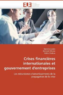 Crises financières internationales et gouvernement d'entreprises