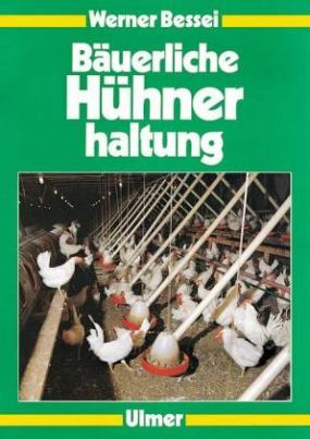 Bäuerliche Hühnerhaltung
