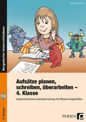 Aufsätze planen, schreiben, überarbeiten - 4. Klasse, m. CD-ROM