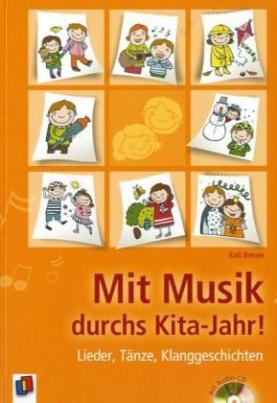 Mit Musik durchs Kita-Jahr, m. Audio-CD
