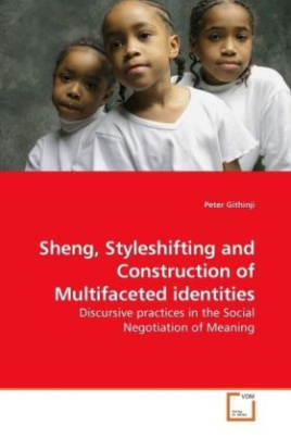 Sheng, Styleshifting and Construction of Multifaceted identities