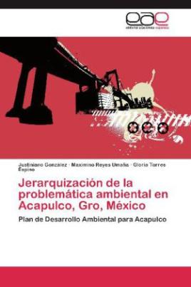 Jerarquización de la problemática ambiental en Acapulco, Gro, México