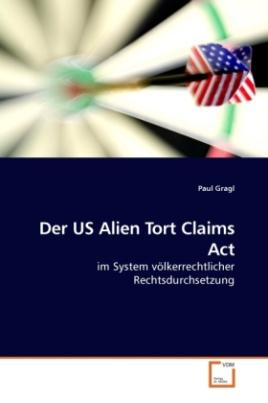 Der US Alien Tort Claims Act