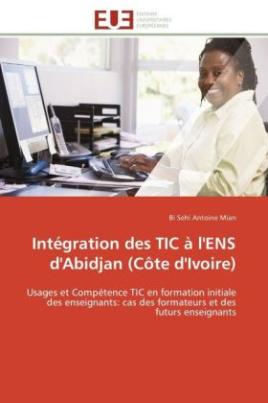 Intégration des TIC à l'ENS d'Abidjan (Côte d'Ivoire)