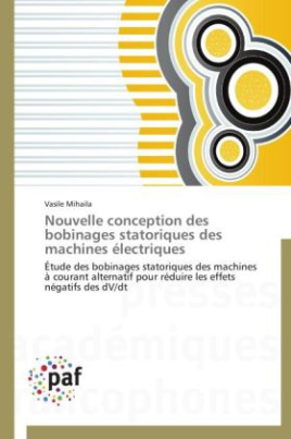 Nouvelle conception des bobinages statoriques des machines électriques