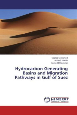Hydrocarbon Generating Basins and Migration Pathways in Gulf of Suez