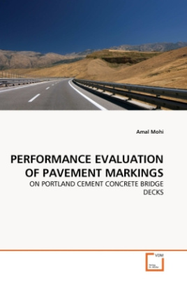 PERFORMANCE EVALUATION OF PAVEMENT MARKINGS