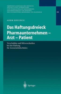 Das Haftungsdreieck Pharmaunternehmen - Arzt - Patient