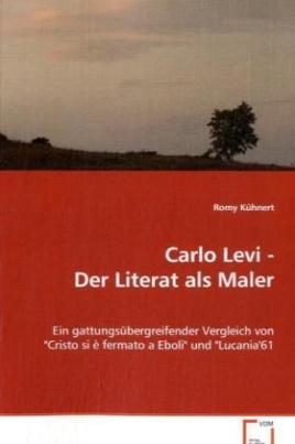 Carlo Levi - Der Literat als Maler