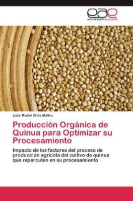 Producción Orgánica de Quinua para Optimizar su Procesamiento