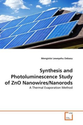 Synthesis and Photoluminescence Study of ZnO Nanowires/Nanorods