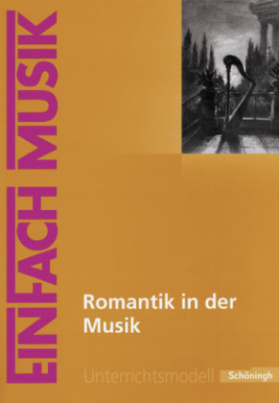 Romantik in der Musik, m. Audio-CD