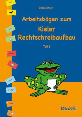 Arbeitsbögen zum Kieler Rechtschreibaufbau. Tl.2