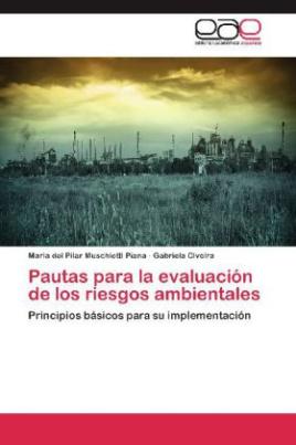 Pautas para la evaluación de los riesgos ambientales
