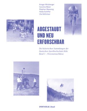Abgestaubt und neu erforschbar. Bd.1