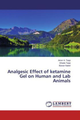 Analgesic Effect of ketamine Gel on Human and Lab Animals
