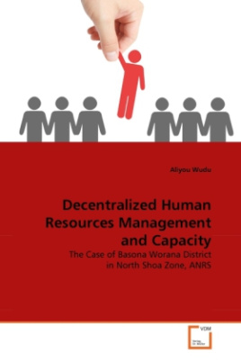 Decentralized Human Resources Management and Capacity