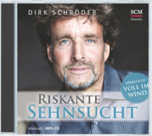 Riskante Sehnsucht, 1 Audio-CD
