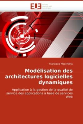 Modélisation des architectures logicielles dynamiques