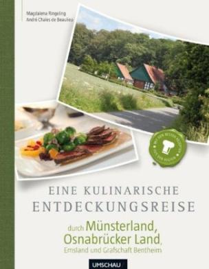 Eine kulinarische Entdeckungsreise durch Münsterland und Osnabrücker Land