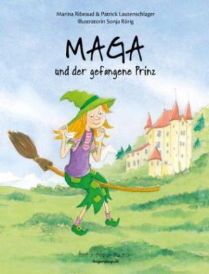 Maga und der gefangene Prinz