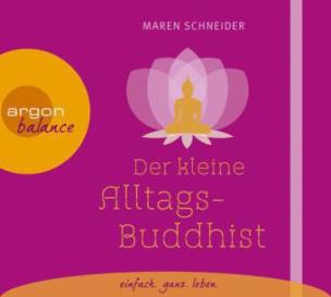 Der kleine Alltagsbuddhist, 1 Audio-CD