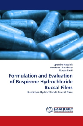 Formulation and Evaluation of Buspirone Hydrochloride Buccal Films