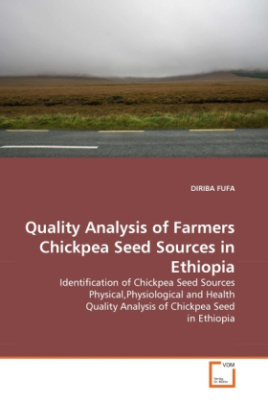 Quality Analysis of Farmers Chickpea Seed Sources in Ethiopia
