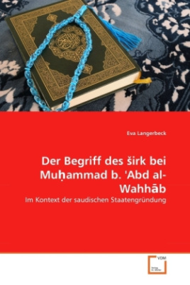 Der Begriff des  irk bei Mu ammad b. 'Abd al-Wahh b