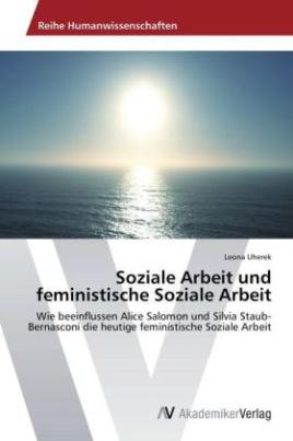 Soziale Arbeit und feministische Soziale Arbeit